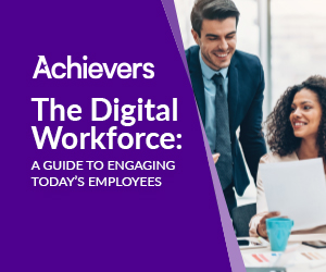 The Digital Workforce: A Guide to Engaging Today's Employees