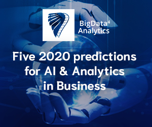 Five 2020 Predictions for AI & Analytics in Business