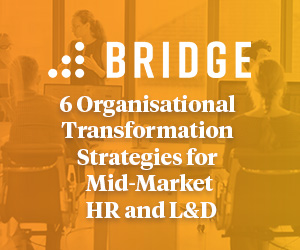 6 Organisational Transformation Strategies for Mid-Market HR & L&D