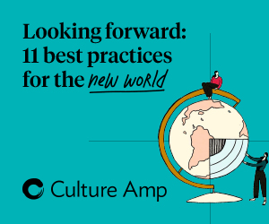 Looking Forward: 11 Best Practices for the New World of Work