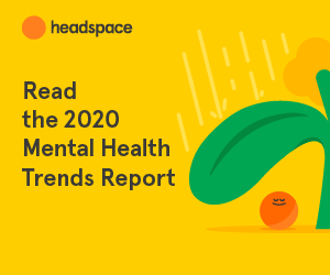 A Path Through the Storm Headspace for Work: 2020 Mental Health Trends Report