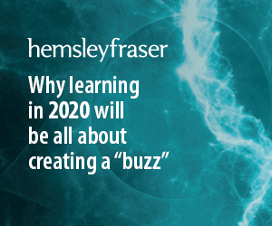 Why learning in 2020 will be all about creating a buzz