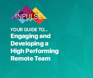 Engaging and Developing a High Performing Remote Team