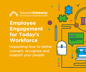 Employee Engagement for Today's Workforce: Unpacking how to better connect, recognise and support your people