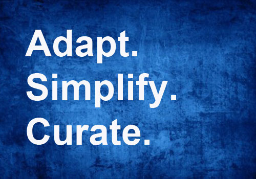 Adapt, simplify and curate - three ways to get ahead in L&D this year