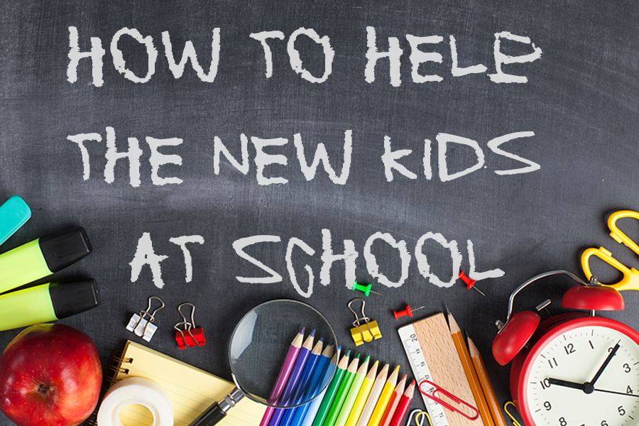How to help the new kids at school