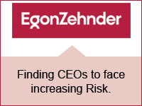 Egon Zehnder: Finding CEOs to face increasing Risk