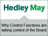 Hedley May: Why Control Functions are taking control of the Board