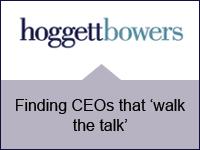 Hoggett Bowers: Finding CEOs that 'walk the talk'