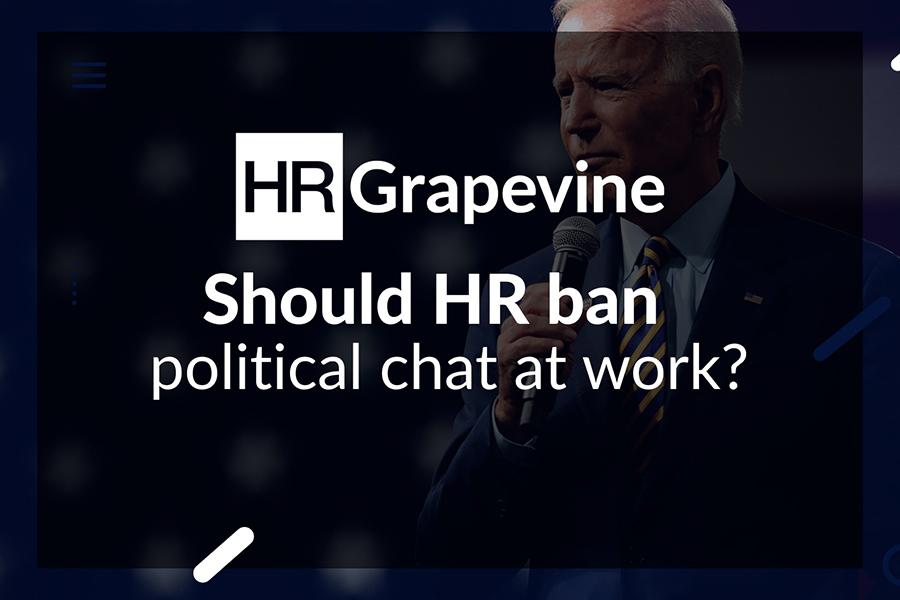 Should HR ban political chat at work?