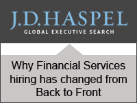 JD Haspel: Why Financial Services hiring has changed from Back to Front