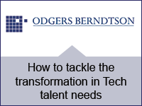 Odgers Berndtson: How to tackle the transformation in Tech talent needs