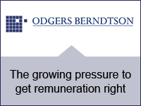 The growing pressure to get remuneration right
