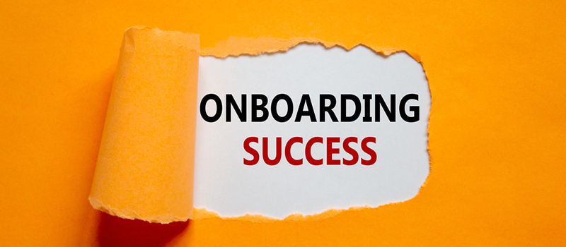 Flexible onboarding to ensure a successful start