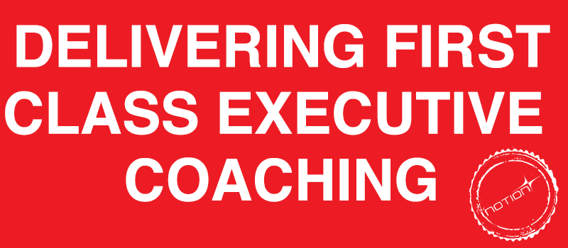 Delivering First Class Executive Coaching