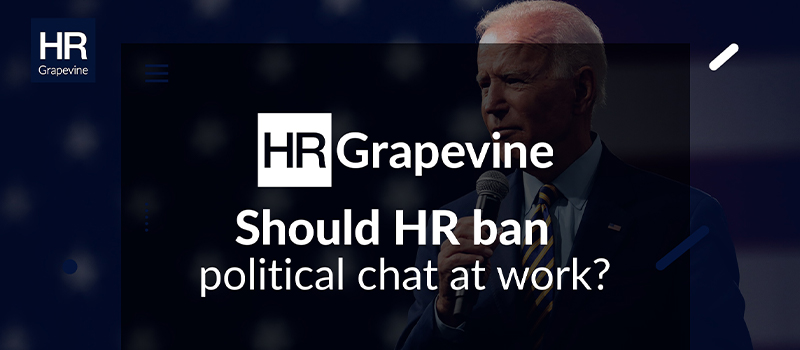 Should HR ban political chat at work?