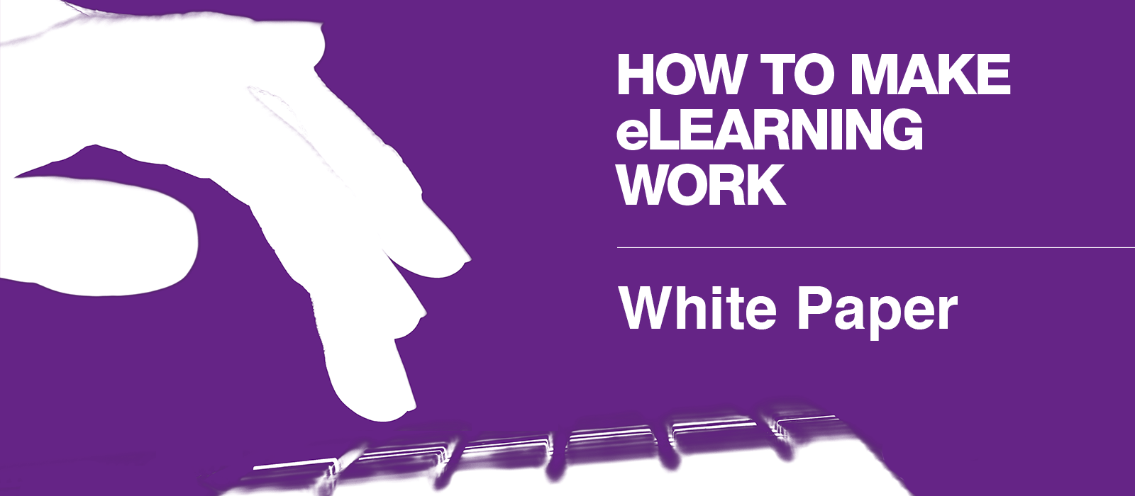 White Paper - How To Make eLearning Work