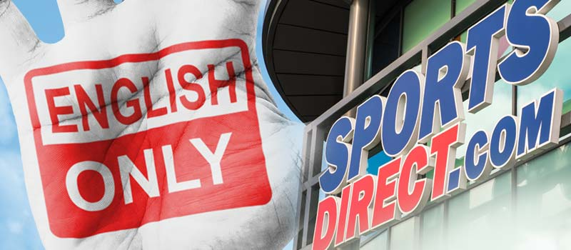 'English only' note in Sports Direct store investigated