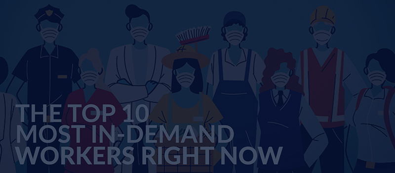 Top 10 most in-demand workers right now