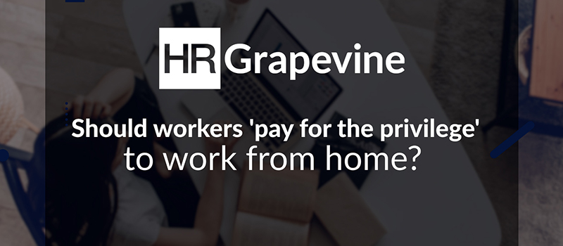 Should workers 'pay for the privilege' to WFH?