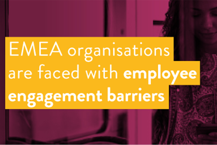 EMEA organisations are faced with employee engagement barriers