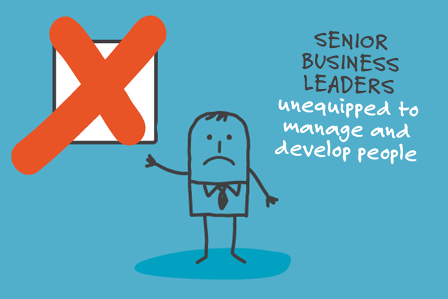 Senior business leaders unequipped to manage and develop people