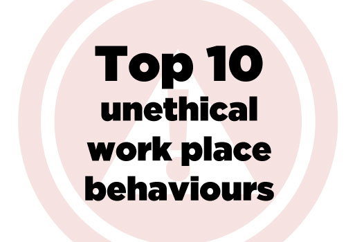 """unethical behavior in the work place We cannot perform our duties effectively, if we have to constantly be on the look out for unethical behavior in our """"home away from home"""", our workplace environment."""