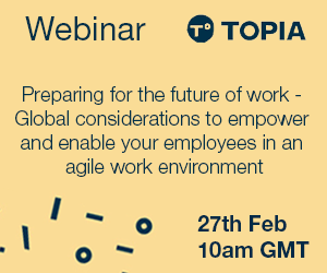 Preparing for The Future of Work - Global Considerations to Empower and Enable Your Employees