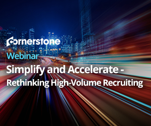 Simplify and Accelerate – Rethinking High-Volume Recruiting