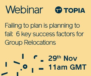 Topia Trends: Failing to plan is planning to fail - 6 key success factors for Group Relocations